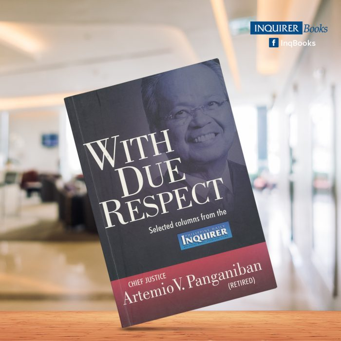 With Due Respect by Artemio V. Panganiban